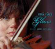 Emily Palen - Glass: Live at Grace Cathedral - Valence Records - Cover Image