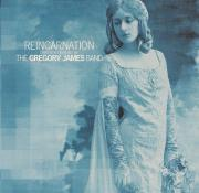 The Gregory James Band - Reincarnation - Valence Records - Cover Image